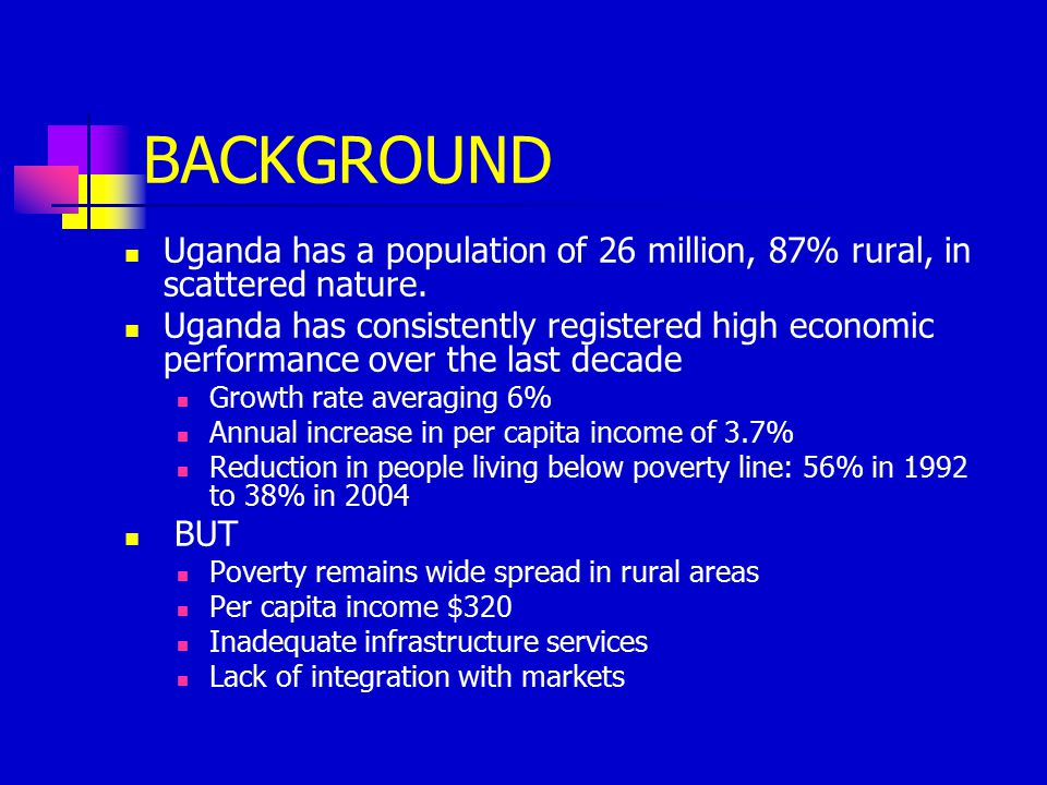 BACKGROUND Uganda has a population of 26 million, 87% rural, in scattered nature.