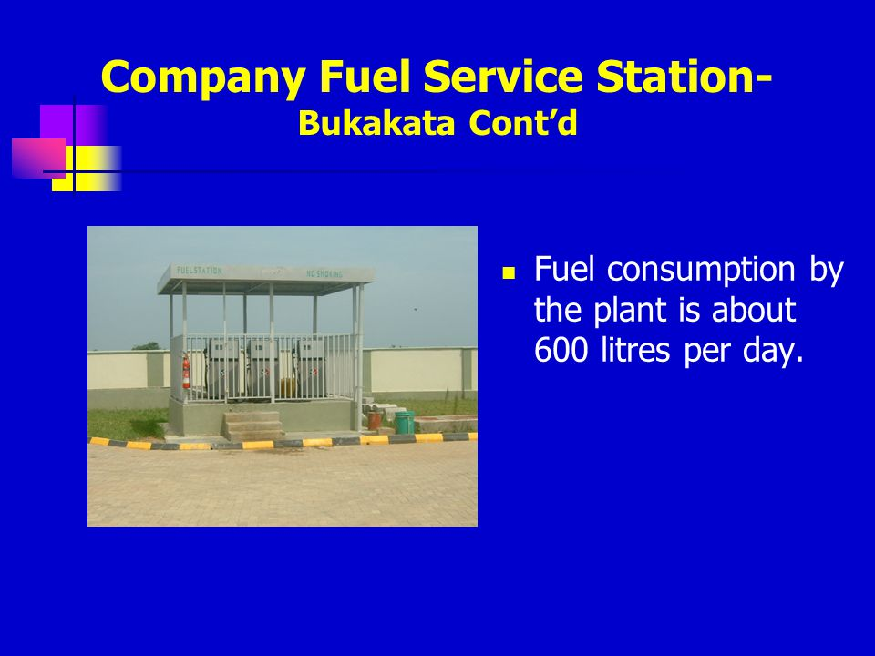 Company Fuel Service Station-Bukakata Cont'd