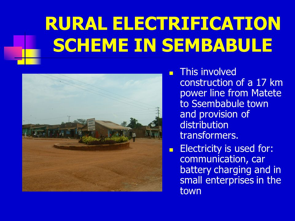 RURAL ELECTRIFICATION SCHEME IN SEMBABULE