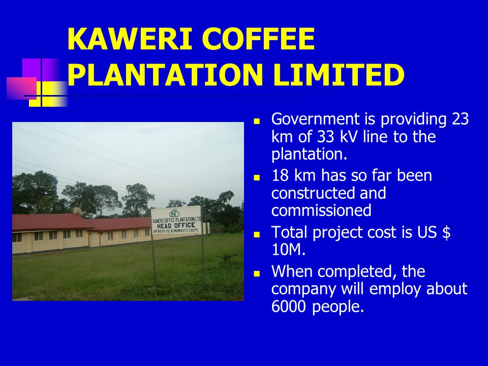 KAWERI COFFEE PLANTATION LIMITED