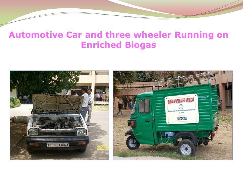 Automotive Car and three wheeler Running on Enriched Biogas