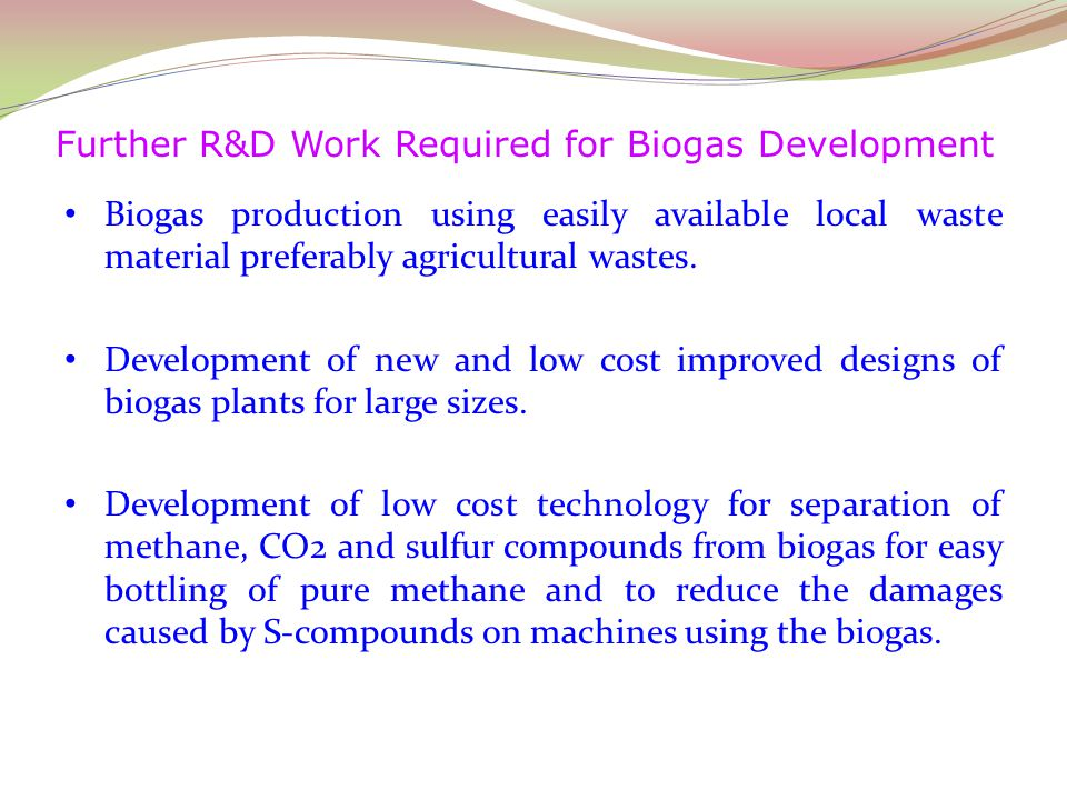 Further R&D Work Required for Biogas Development