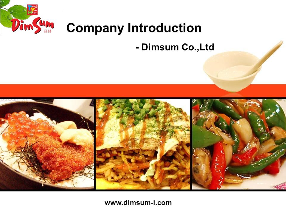 Company Introduction - Dimsum Co.,Ltd www.dimsum-i.com