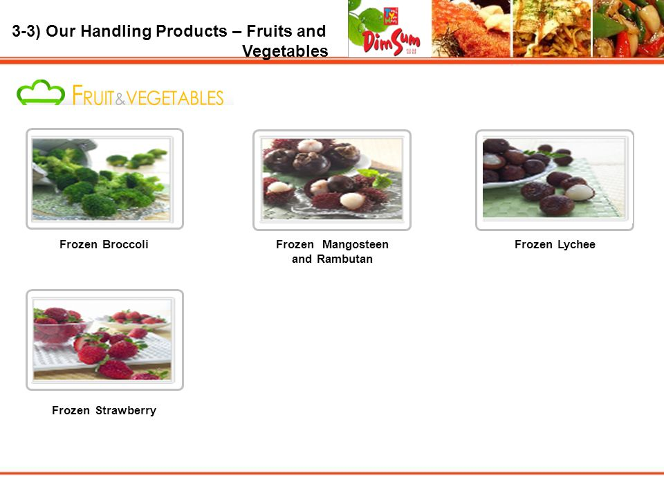 3-3) Our Handling Products – Fruits and Vegetables