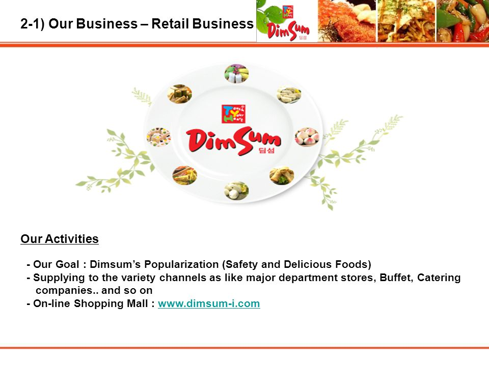 2-1) Our Business – Retail Business