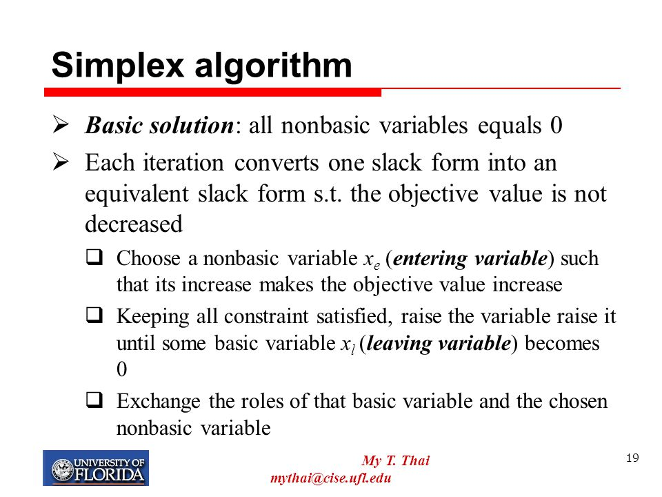 Simplex algorithm Basic solution: all nonbasic variables equals 0