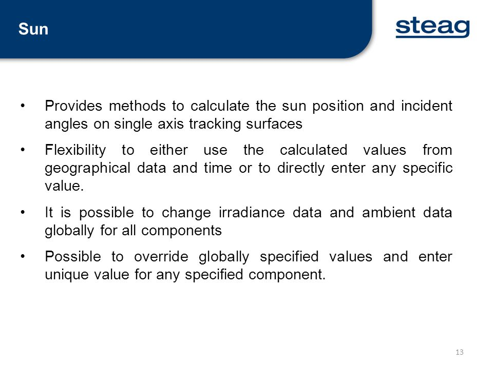 Sun Provides methods to calculate the sun position and incident angles on single axis tracking surfaces.