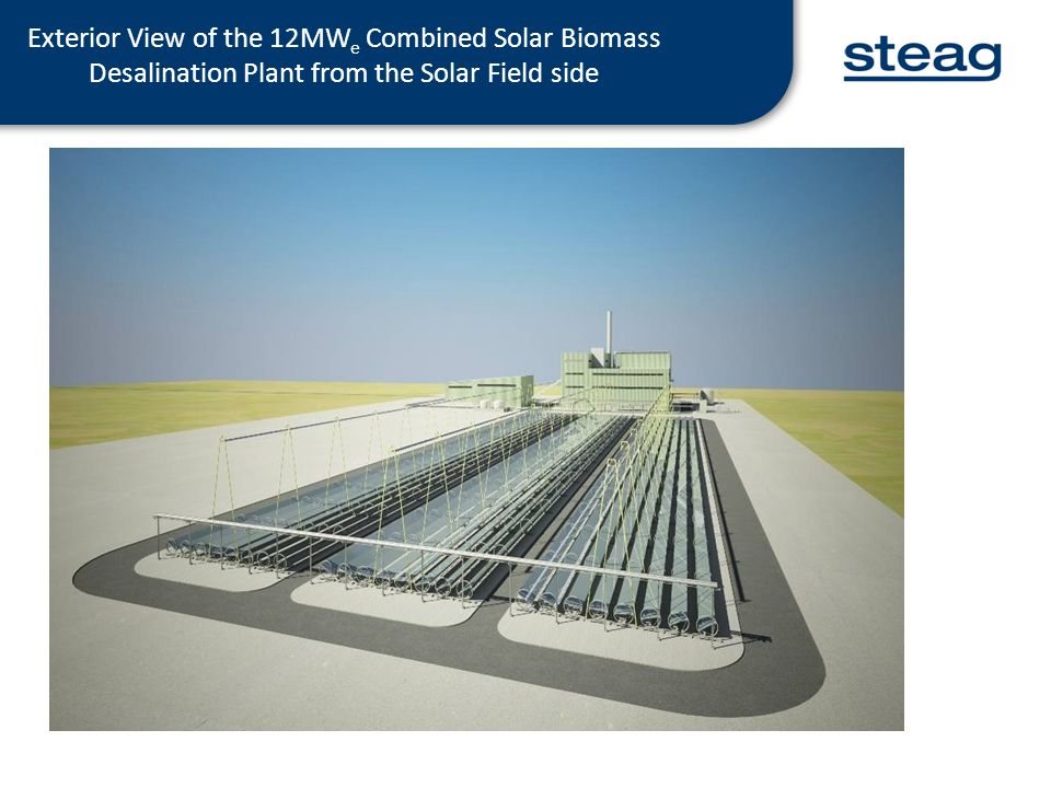 Exterior View of the 12MWe Combined Solar Biomass Desalination Plant from the Solar Field side