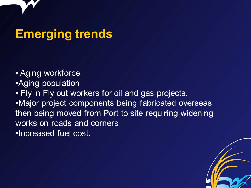 Emerging trends Aging workforce Aging population