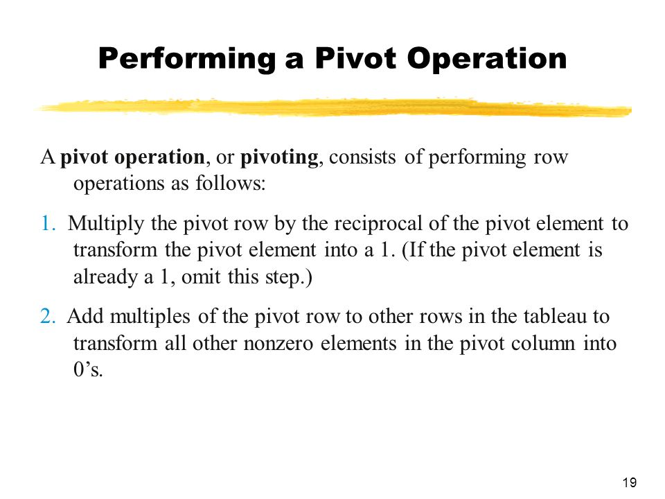 Performing a Pivot Operation