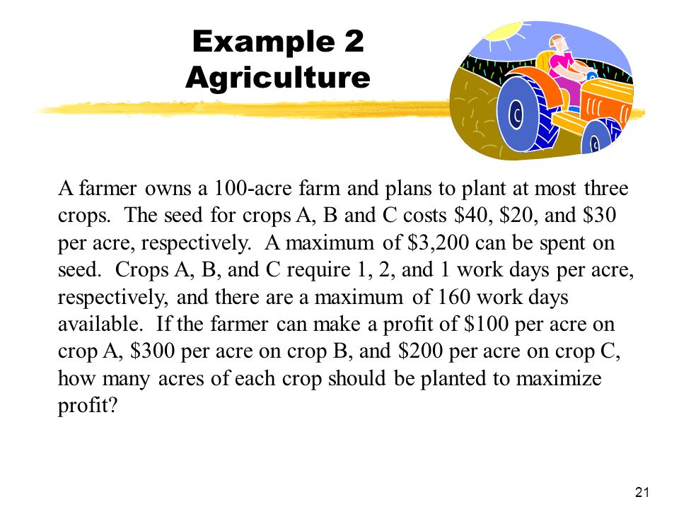 Example 2 Agriculture