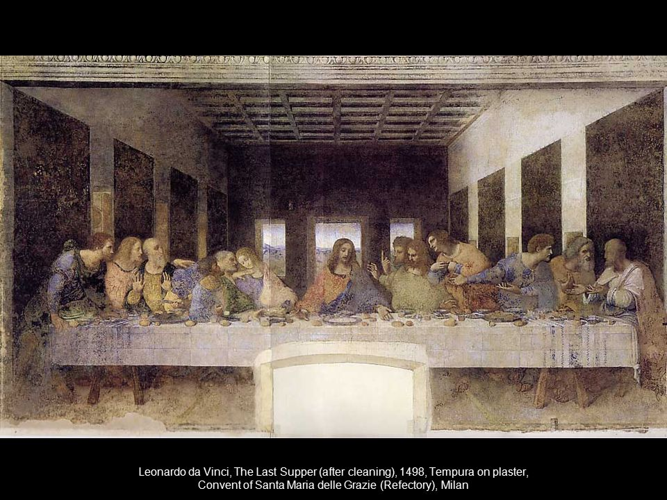 Leonardo da Vinci, The Last Supper (after cleaning), 1498, Tempura on plaster, Convent of Santa Maria delle Grazie (Refectory), Milan