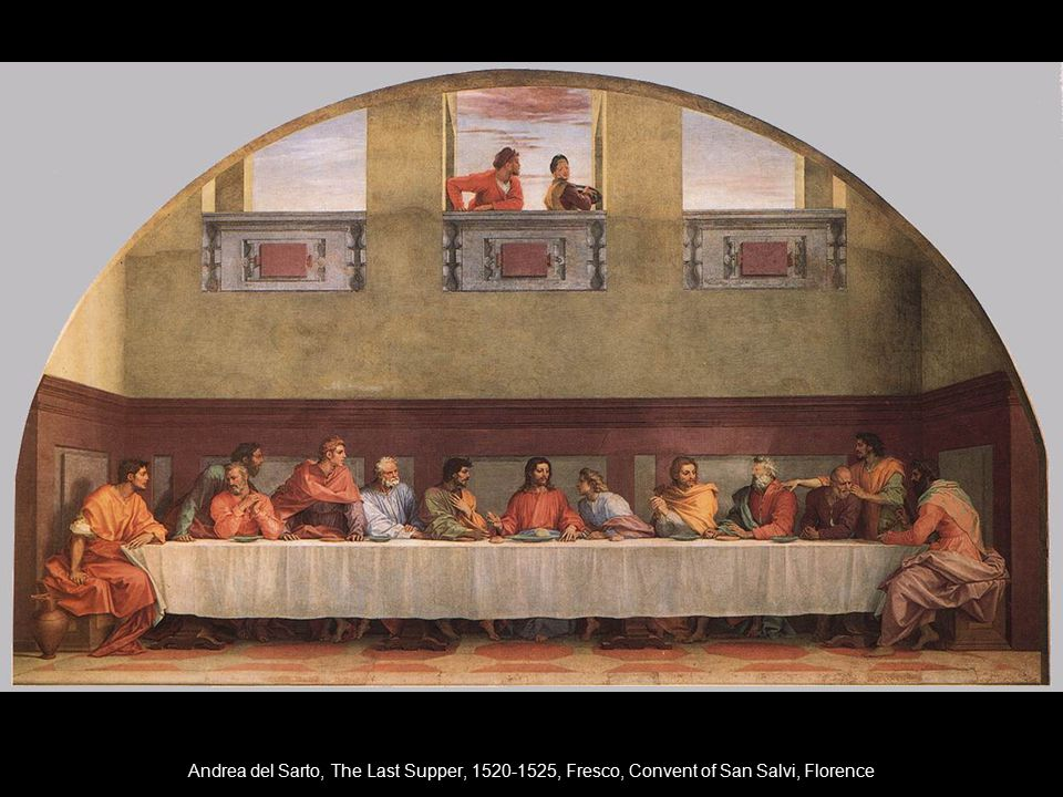 Andrea del Sarto, The Last Supper, 1520-1525, Fresco, Convent of San Salvi, Florence