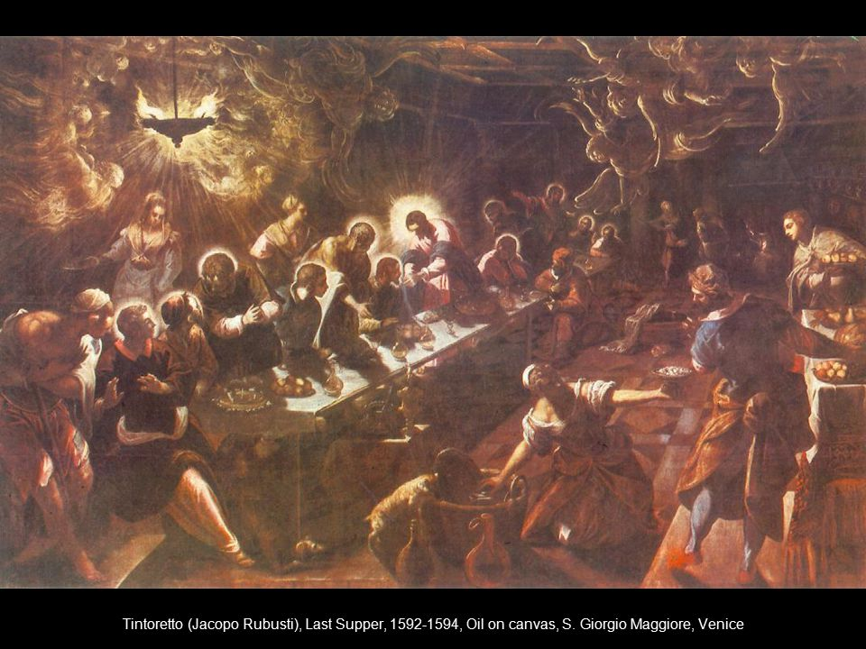 Tintoretto (Jacopo Rubusti), Last Supper, 1592-1594, Oil on canvas, S