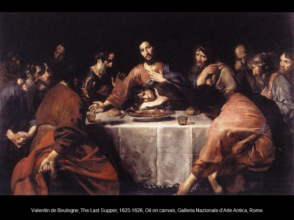 Valentin de Boulogne, The Last Supper, 1625-1626, Oil on canvas, Galleria Nazionale d'Arte Antica, Rome