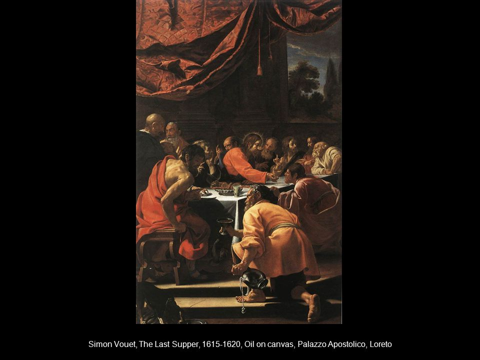 Simon Vouet, The Last Supper, 1615-1620, Oil on canvas, Palazzo Apostolico, Loreto