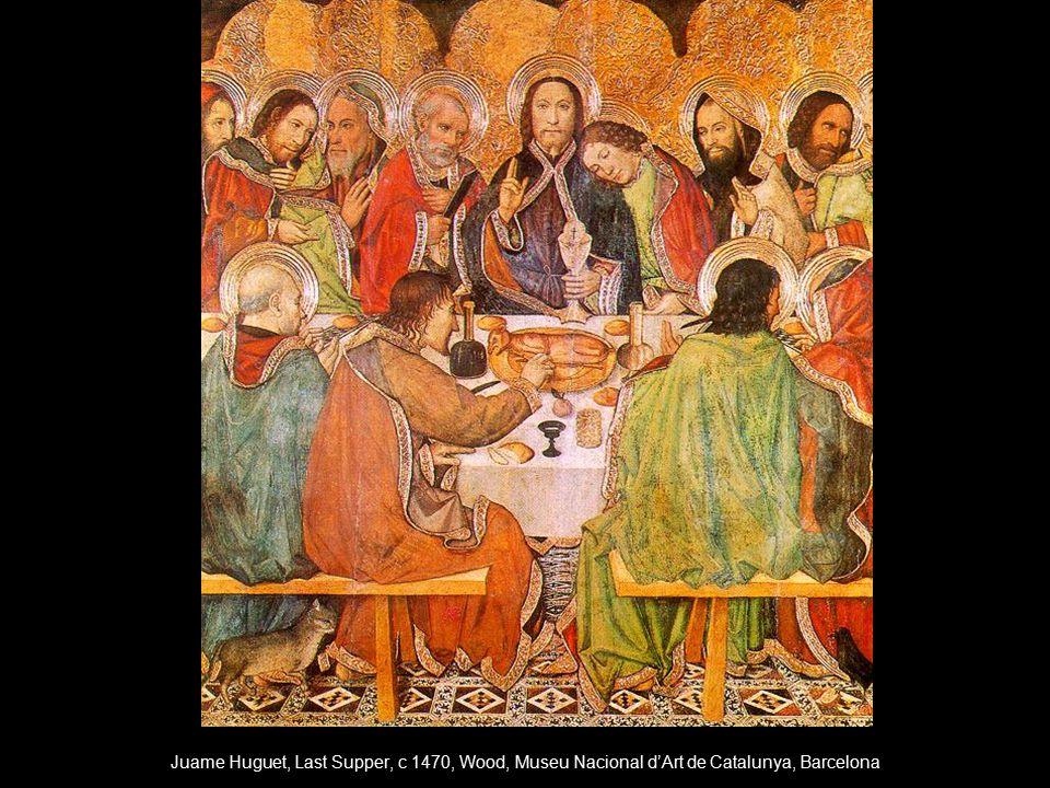 Juame Huguet, Last Supper, c 1470, Wood, Museu Nacional d'Art de Catalunya, Barcelona
