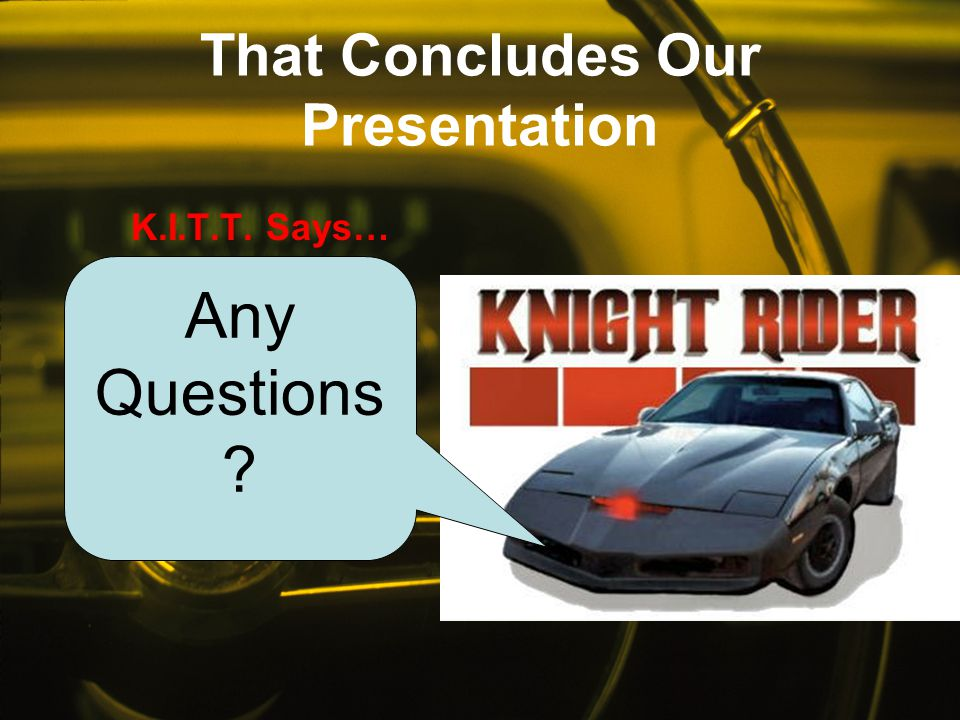 That Concludes Our Presentation