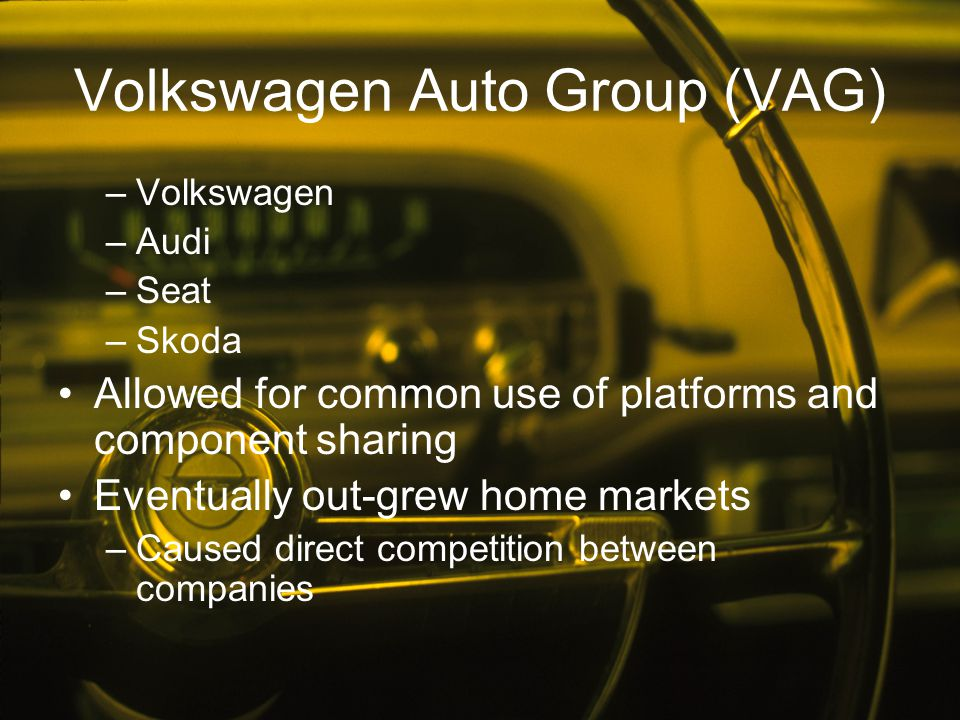 Volkswagen Auto Group (VAG)
