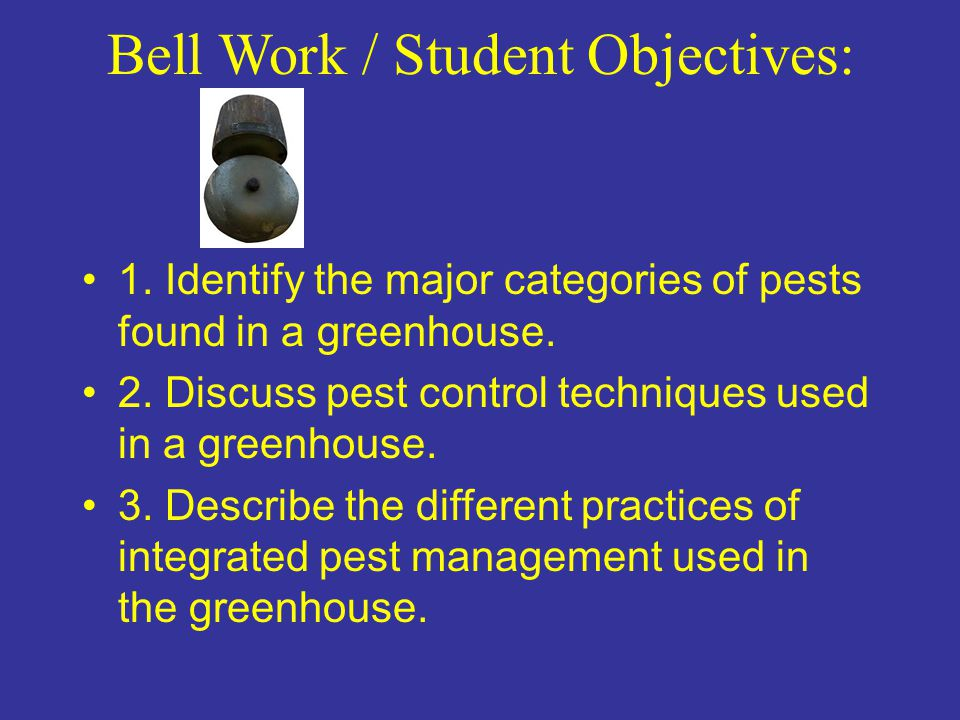 Bell Work / Student Objectives: