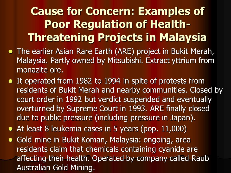 Cause for Concern: Examples of Poor Regulation of Health-Threatening Projects in Malaysia