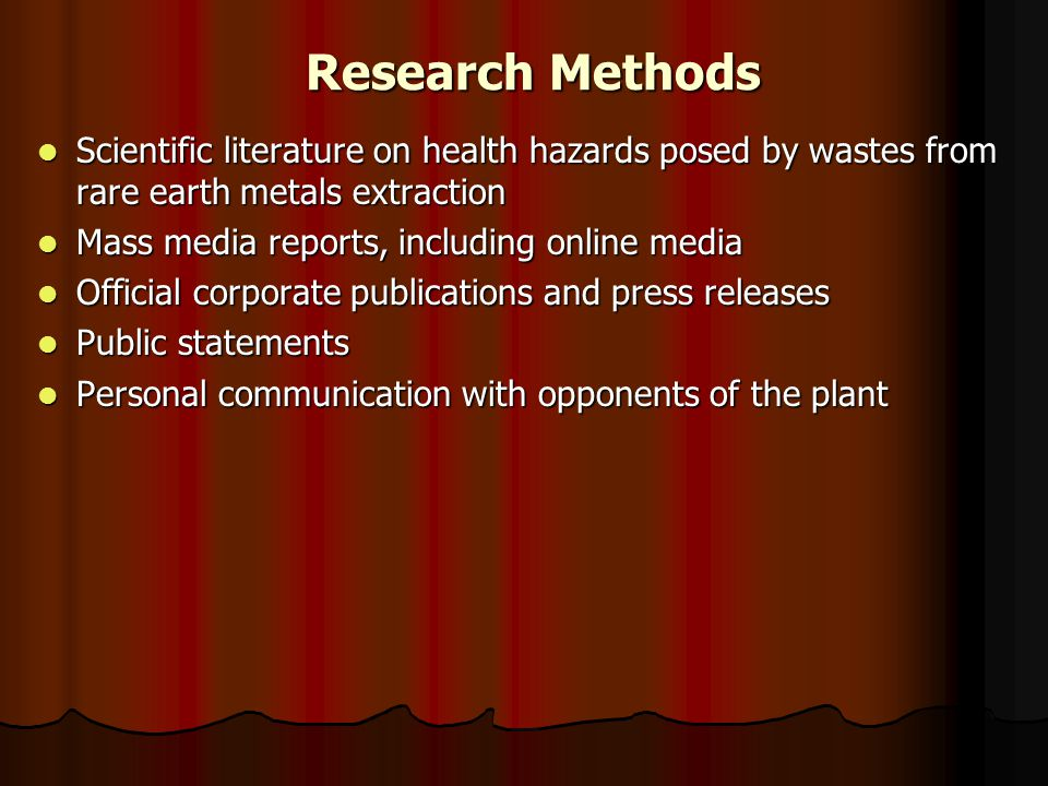 Research Methods Scientific literature on health hazards posed by wastes from rare earth metals extraction.