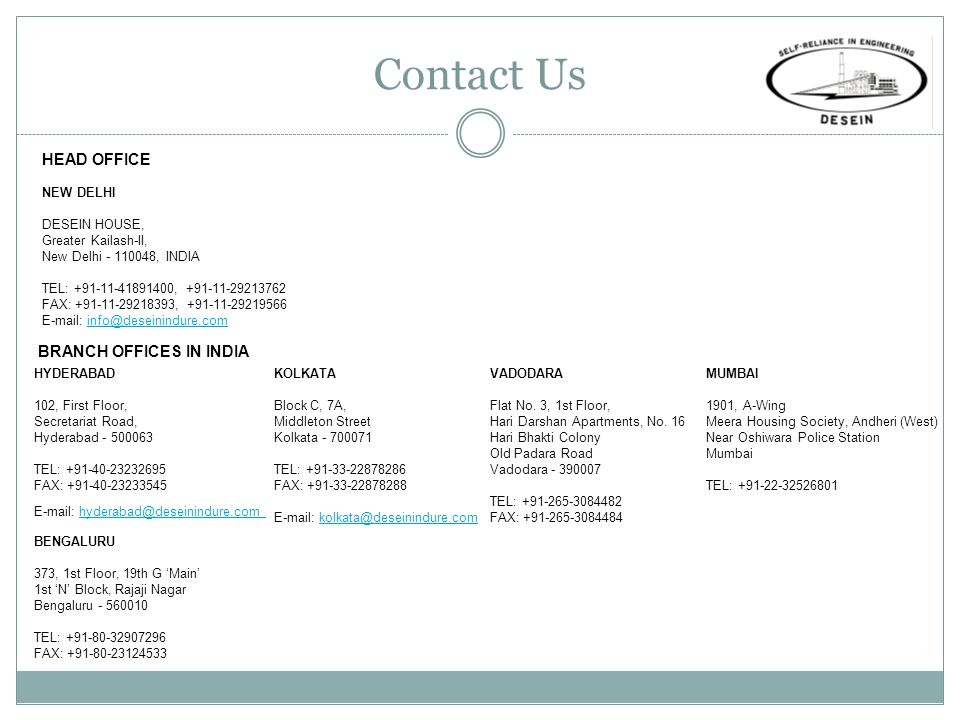 Contact Us HEAD OFFICE BRANCH OFFICES IN INDIA NEW DELHI