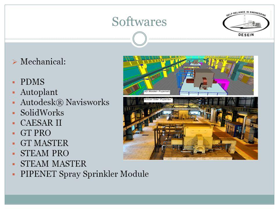 Softwares Mechanical: PDMS Autoplant Autodesk® Navisworks SolidWorks