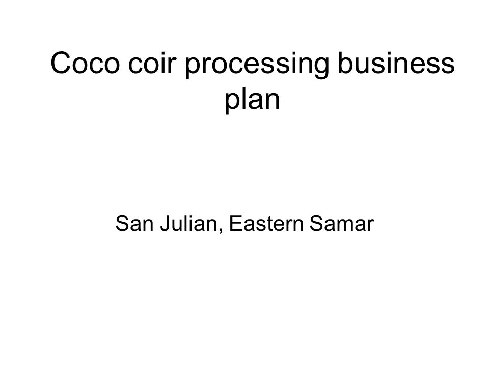 Coco coir processing business plan