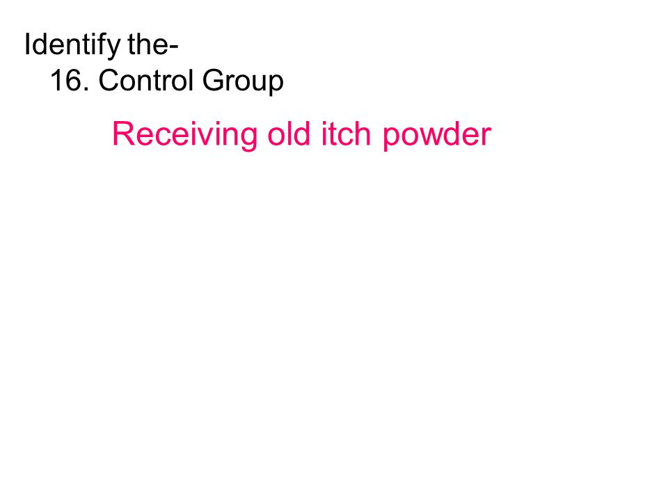 Receiving old itch powder
