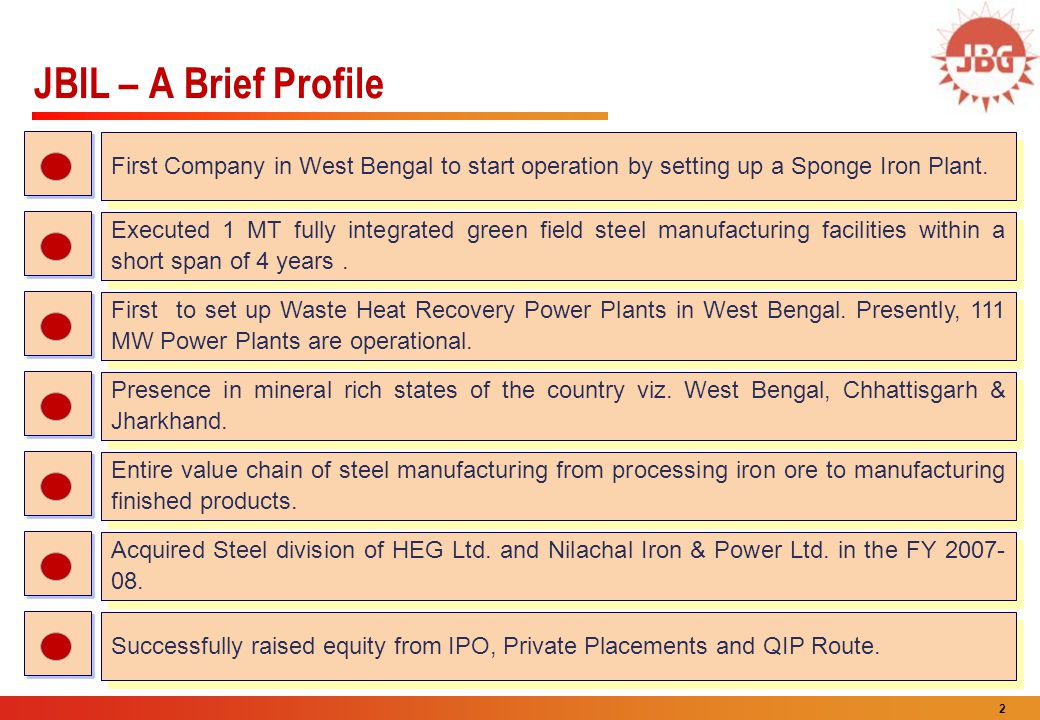 JBIL – A Brief Profile First Company in West Bengal to start operation by setting up a Sponge Iron Plant.