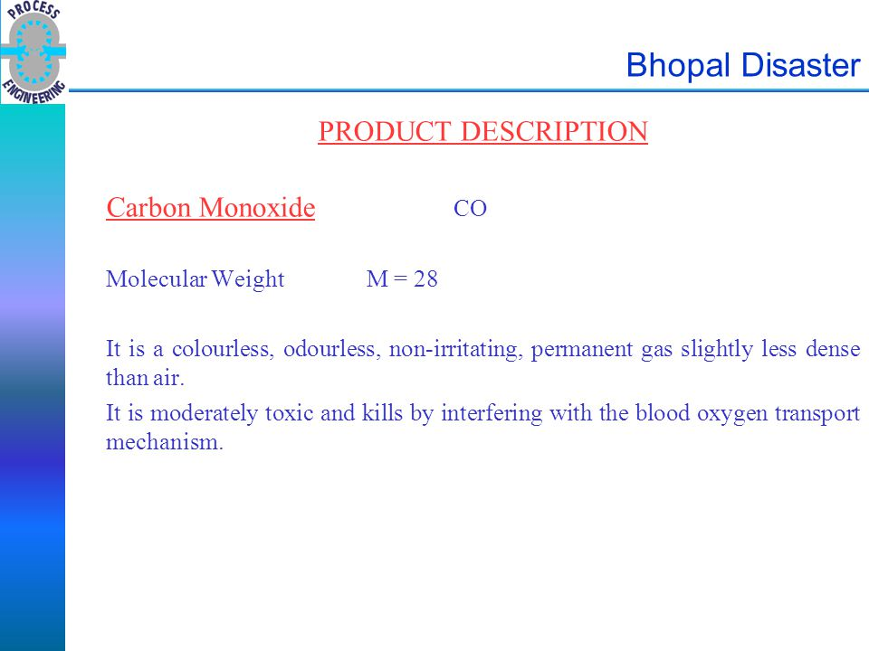 Bhopal Disaster PRODUCT DESCRIPTION Carbon Monoxide CO