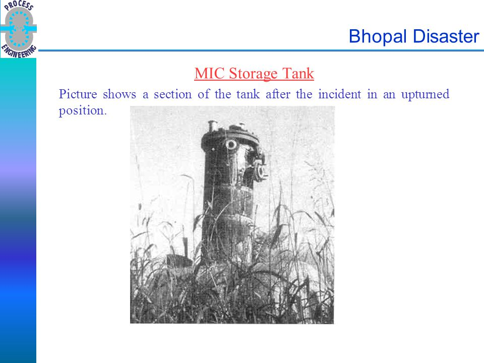 Bhopal Disaster MIC Storage Tank