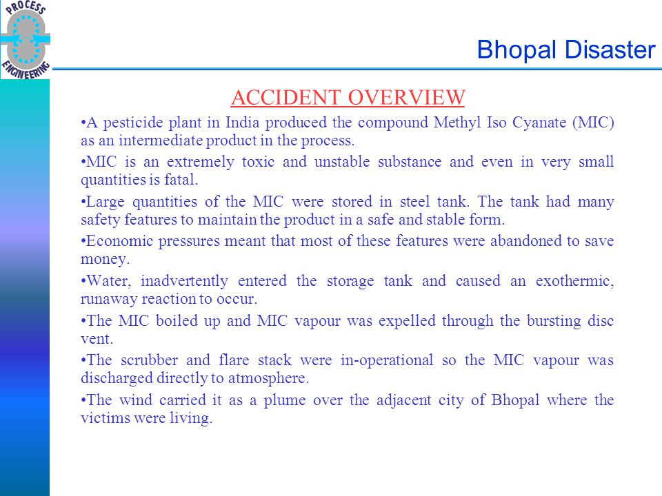 Bhopal Disaster ACCIDENT OVERVIEW