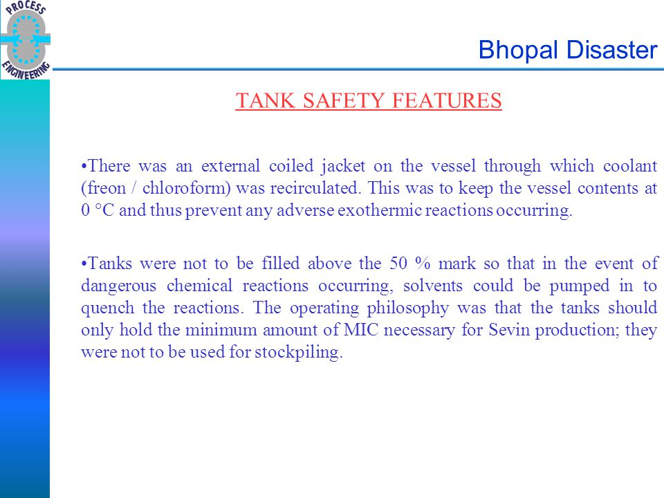 Bhopal Disaster TANK SAFETY FEATURES