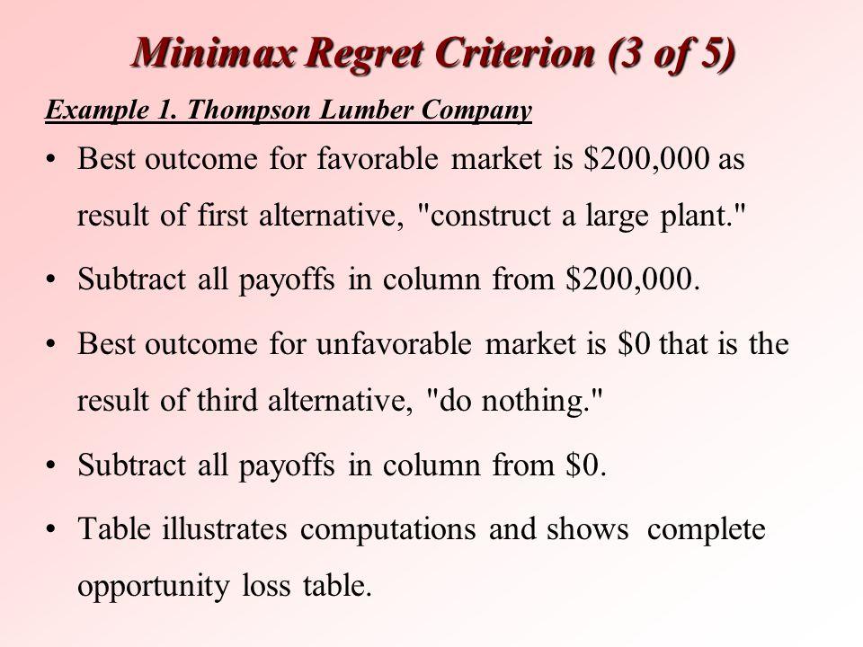Minimax Regret Criterion (3 of 5)