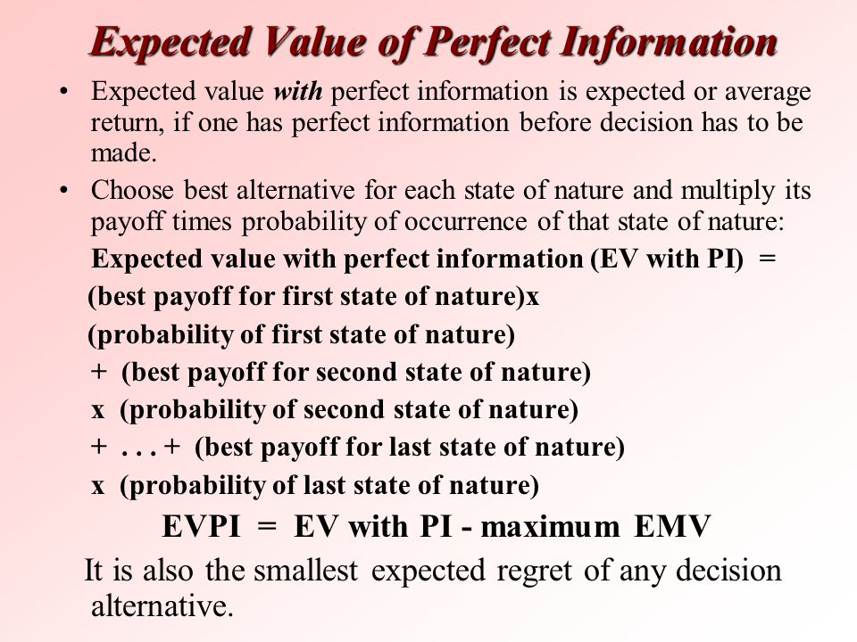 Expected Value of Perfect Information