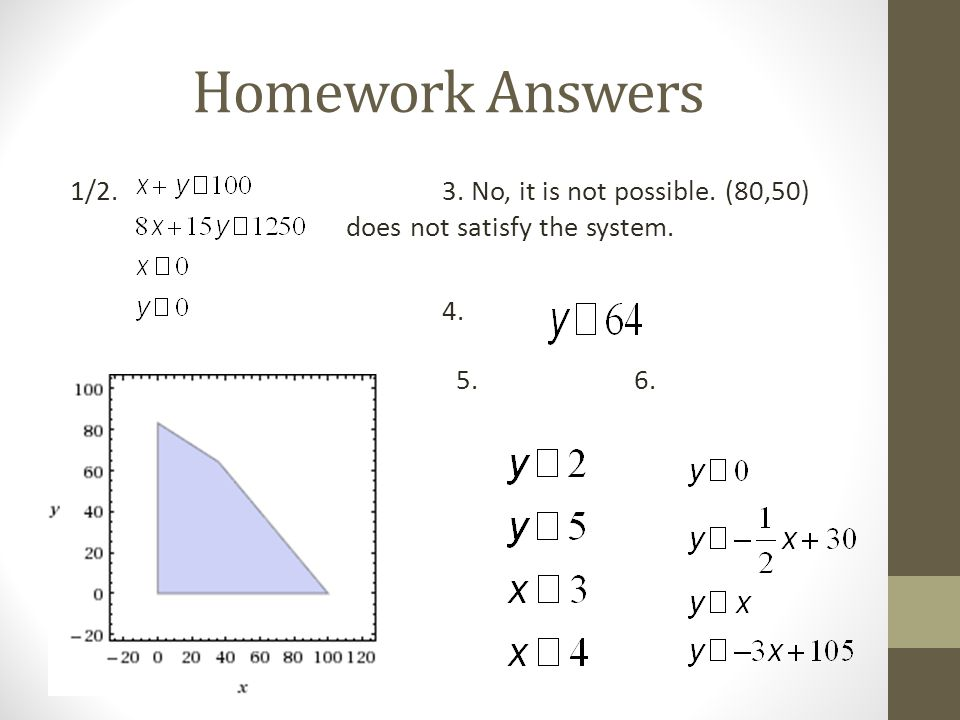 Homework Answers 1/2. 3. No, it is not possible.