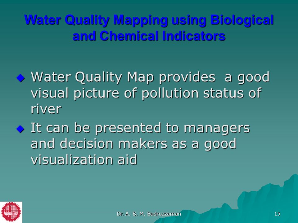 Water Quality Mapping using Biological and Chemical Indicators