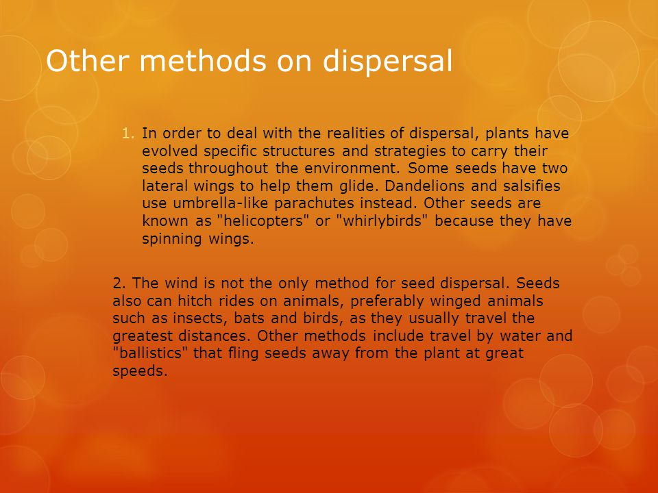 Other methods on dispersal