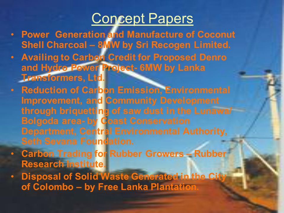 Concept Papers Power Generation and Manufacture of Coconut Shell Charcoal – 8MW by Sri Recogen Limited.