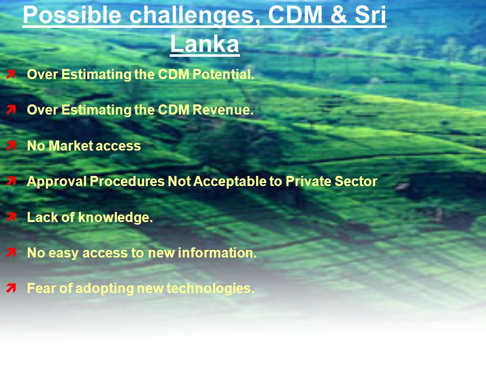 Possible challenges, CDM & Sri Lanka