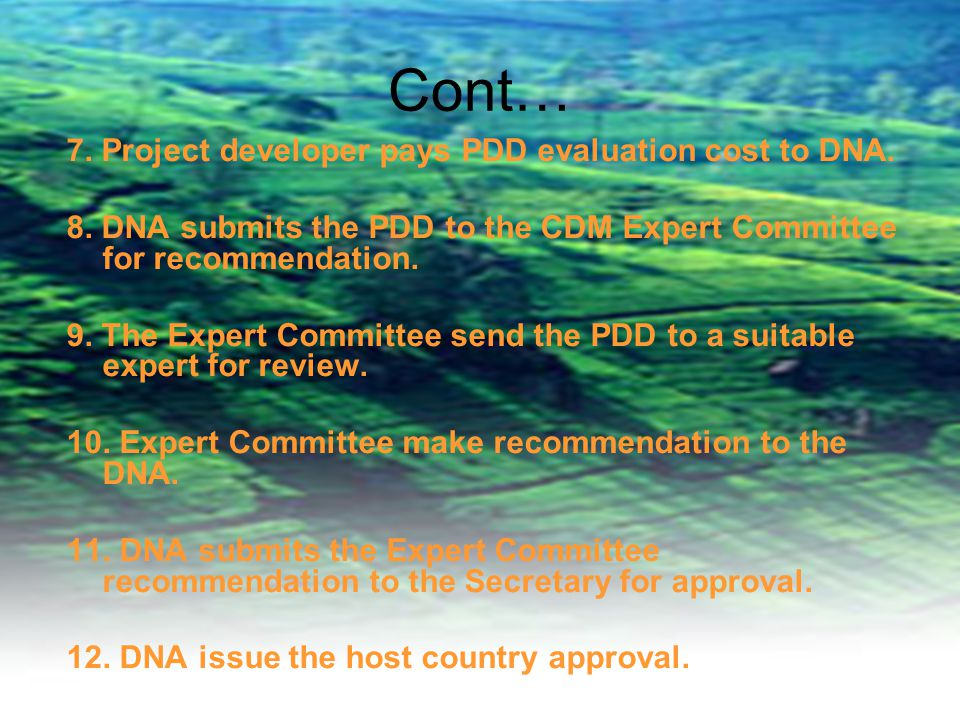 Cont… 7. Project developer pays PDD evaluation cost to DNA.
