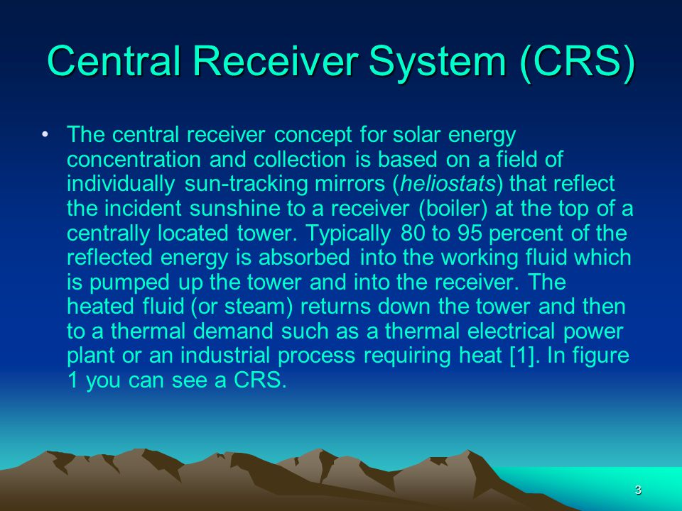 Central Receiver System (CRS)