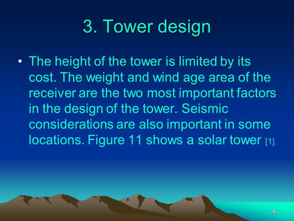 3. Tower design
