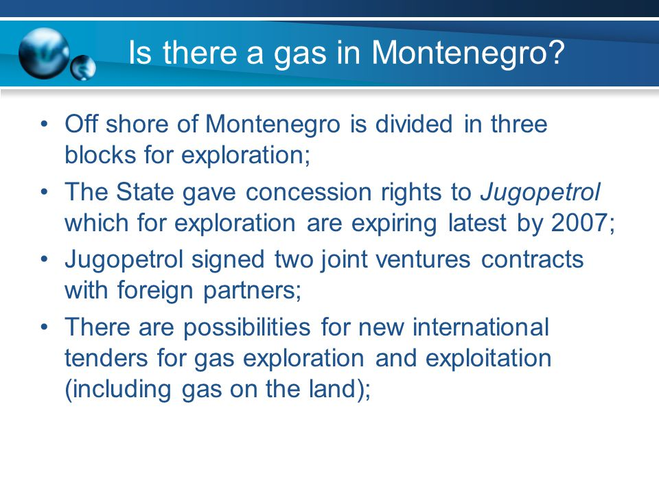 Is there a gas in Montenegro