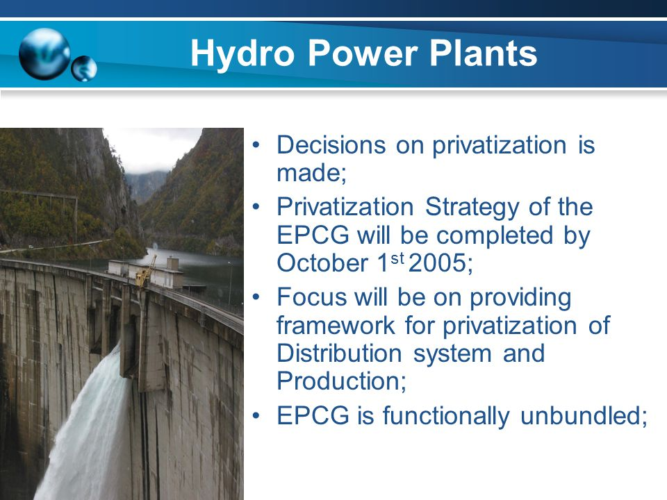 Hydro Power Plants Decisions on privatization is made;