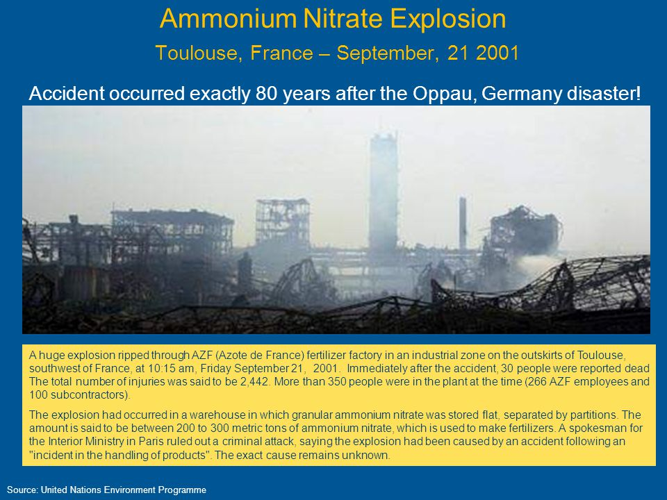 Ammonium Nitrate Explosion Toulouse, France – September, 21 2001
