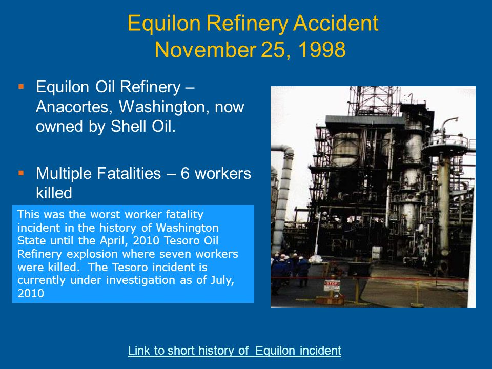 Equilon Refinery Accident November 25, 1998