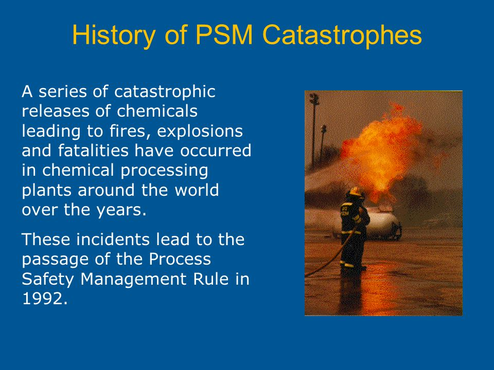 History of PSM Catastrophes